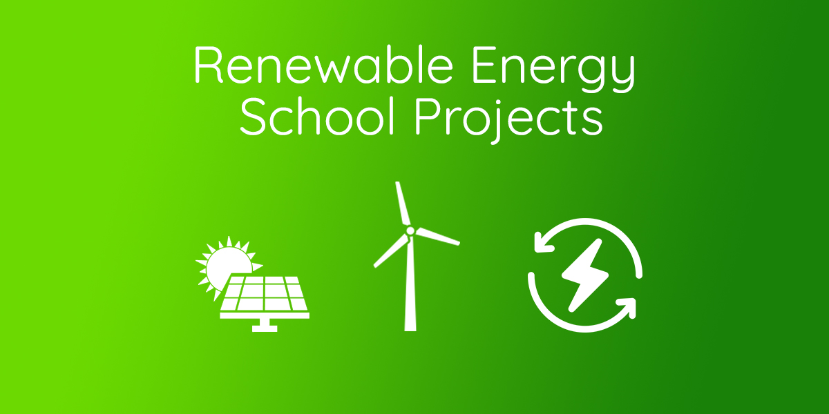 Renewable Energy Projects for Students